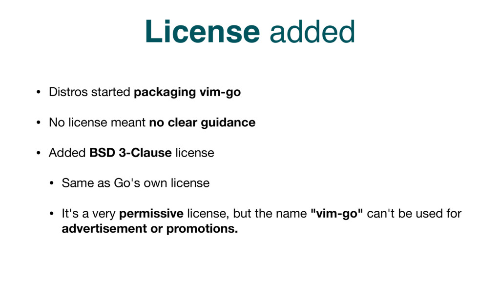 License added • Distros started packaging vim-g...