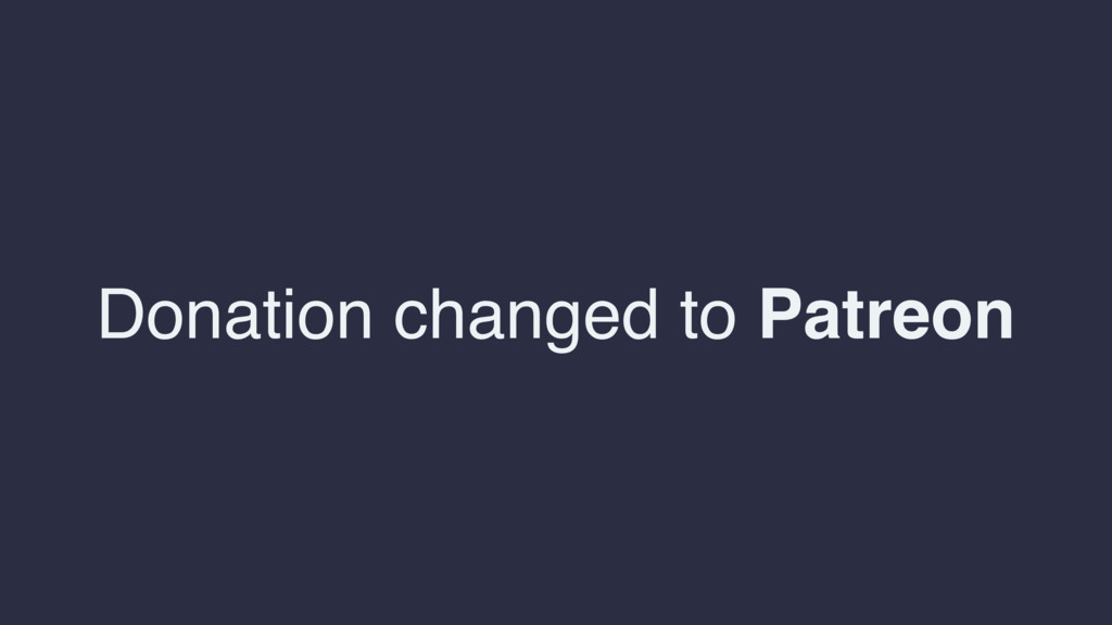 Donation changed to Patreon