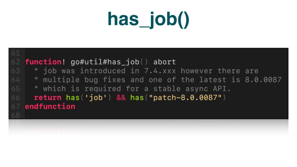 has_job()
