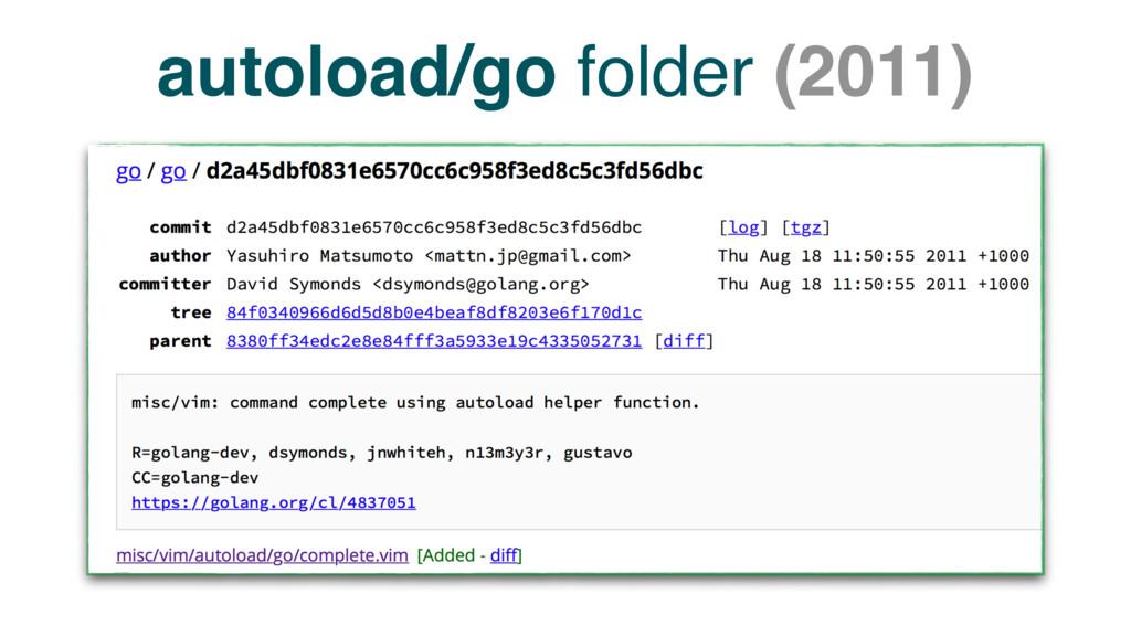 autoload/go folder (2011)