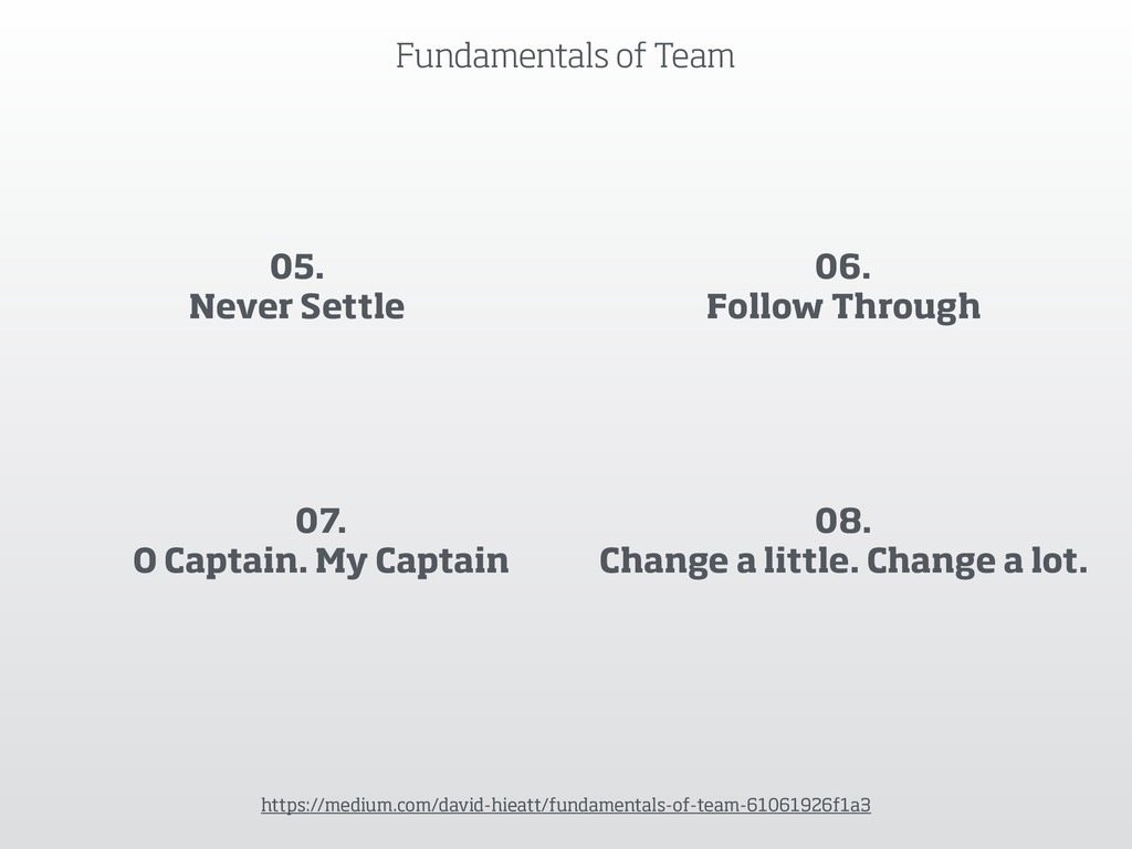 Fundamentals of Team https://medium.com/david-h...