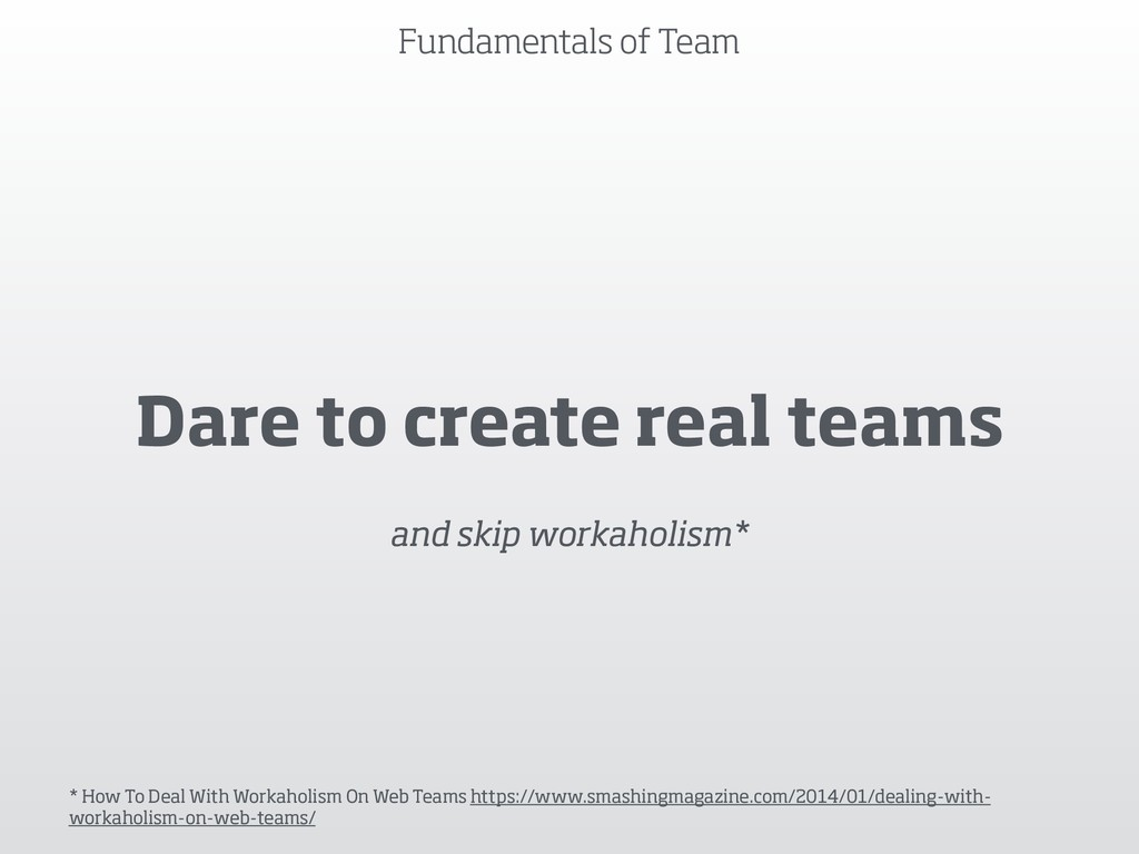 Fundamentals of Team Dare to create real teams ...