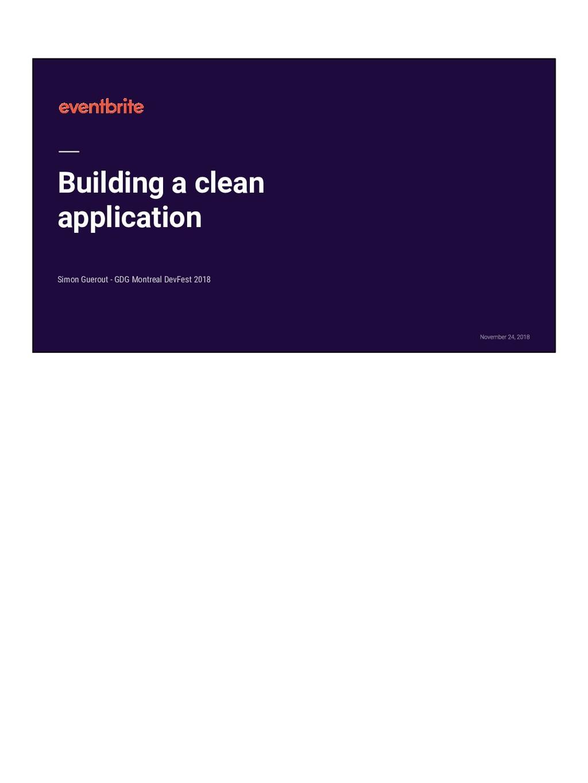 Building a clean application Simon Guerout - GD...
