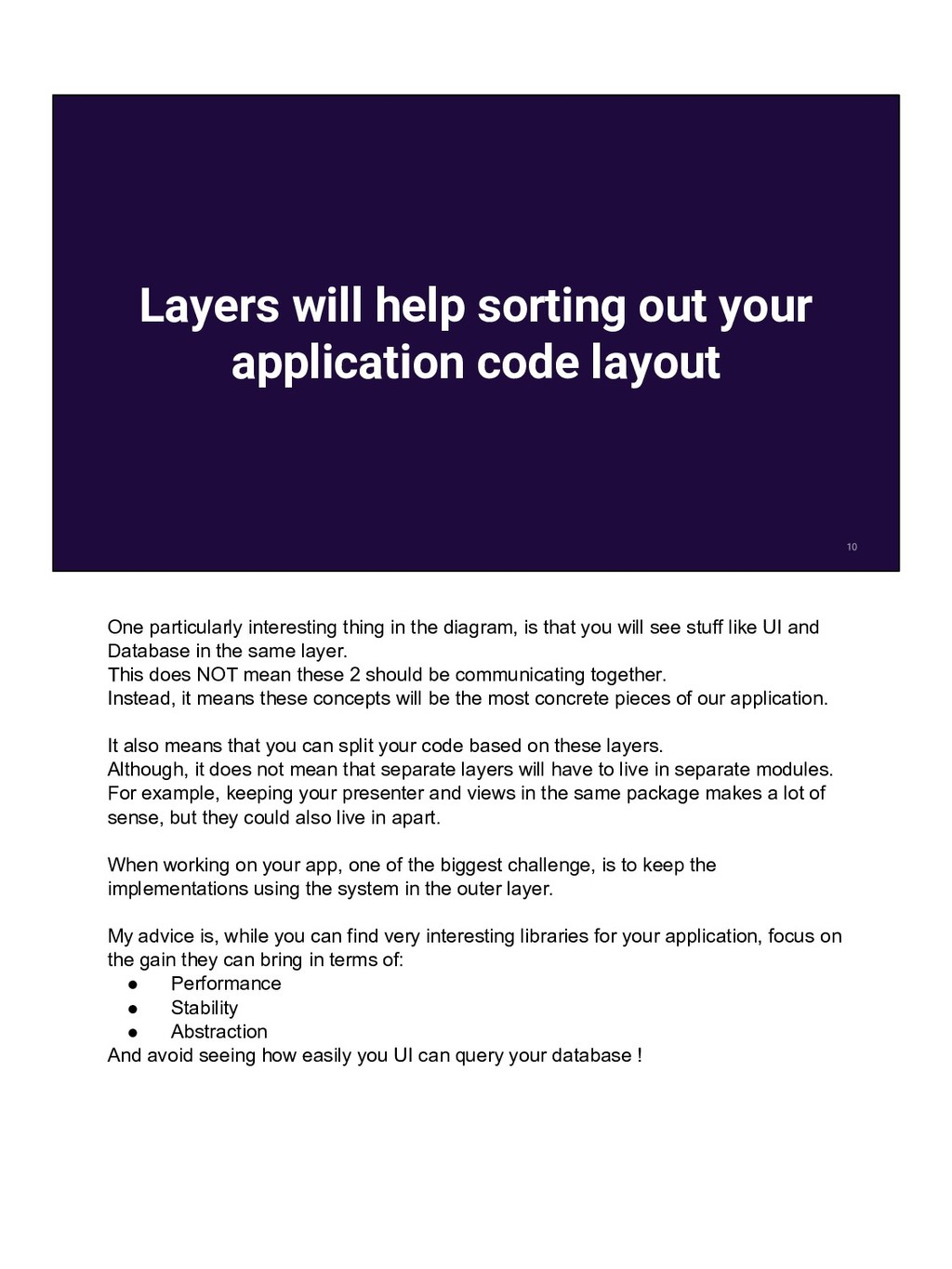 Layers will help sorting out your application c...