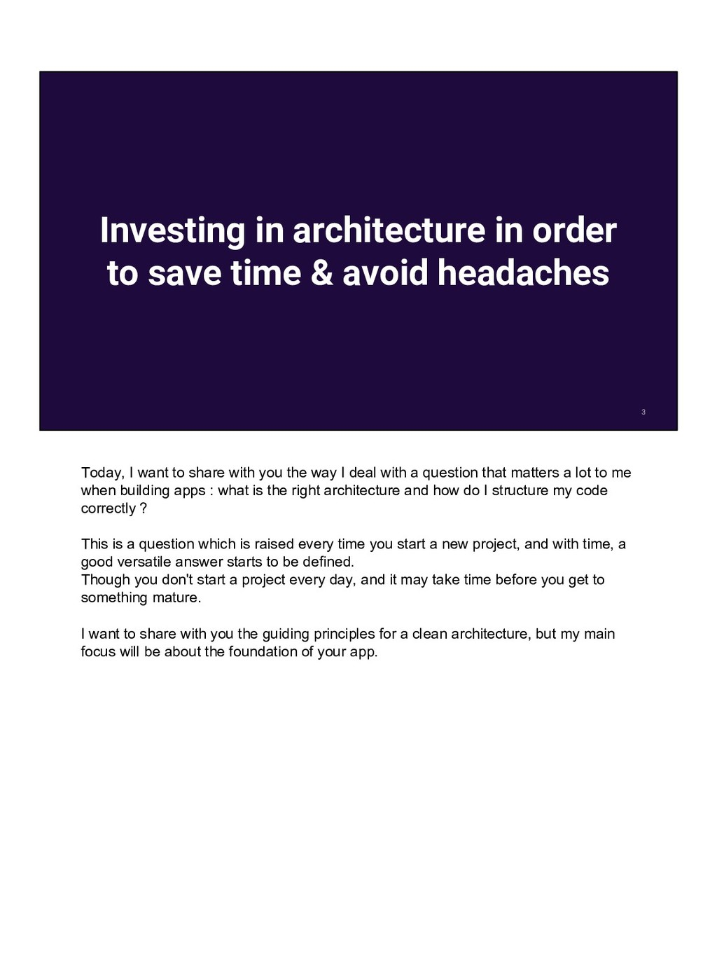 Investing in architecture in order to save time...