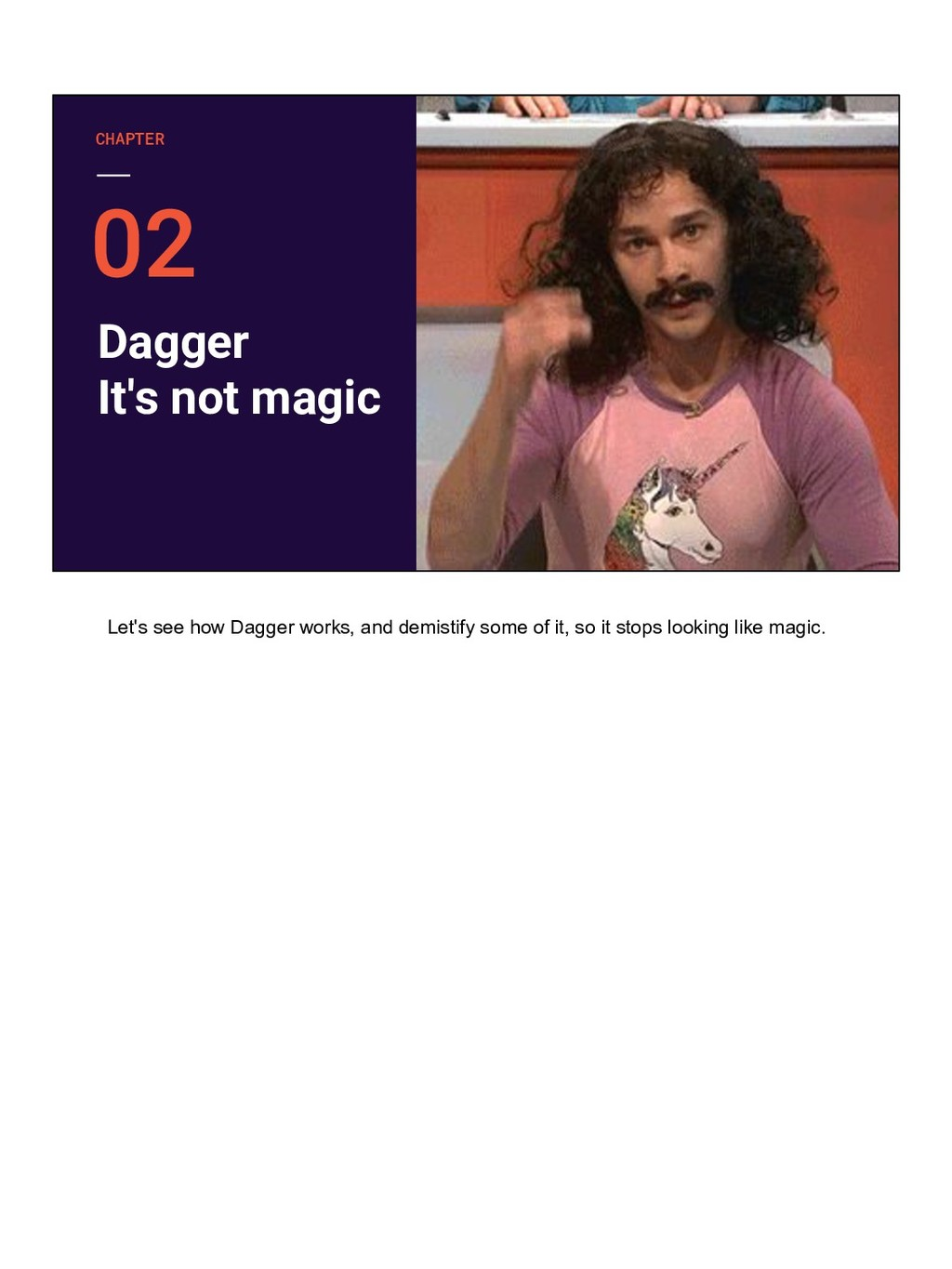 Dagger It's not magic CHAPTER Let's see how Dag...
