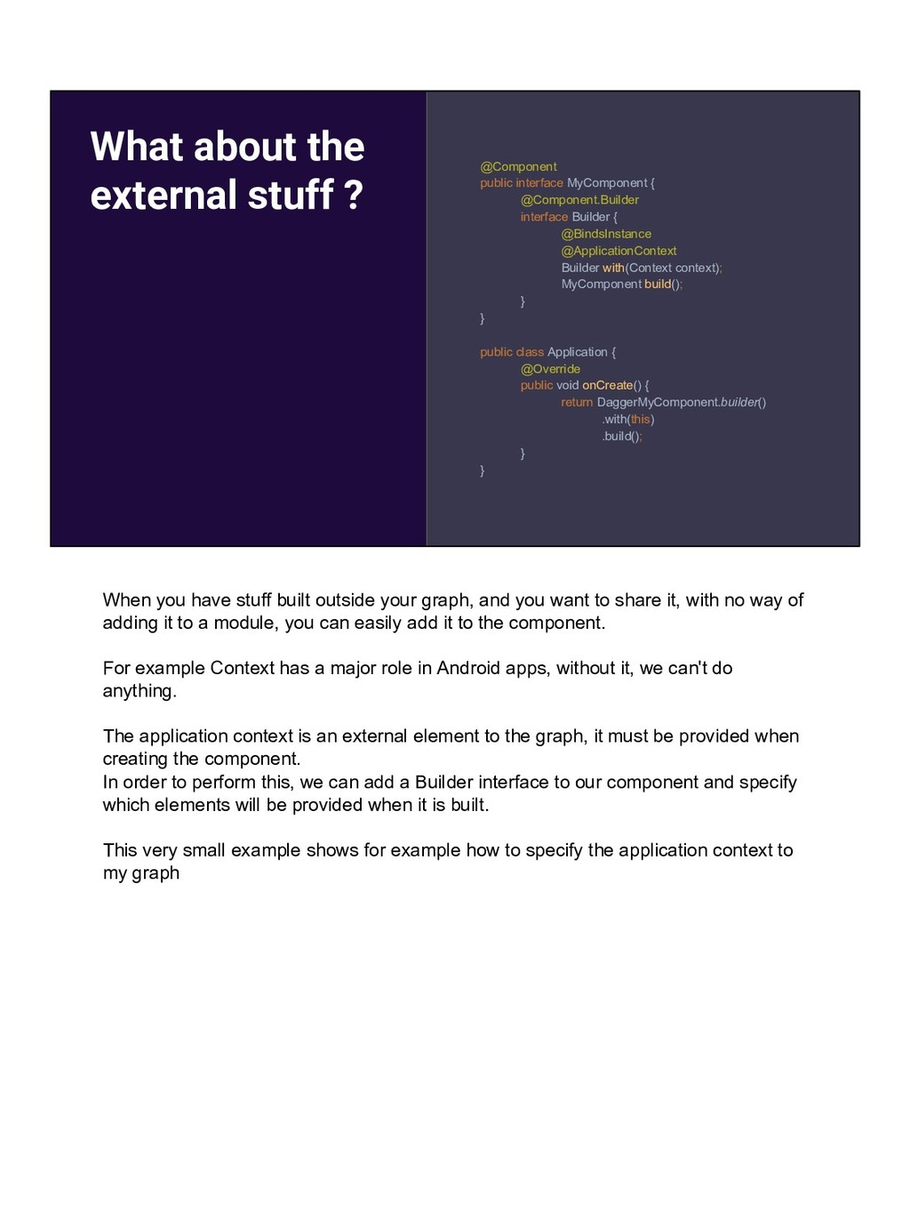 What about the external stuff ? @Component publ...