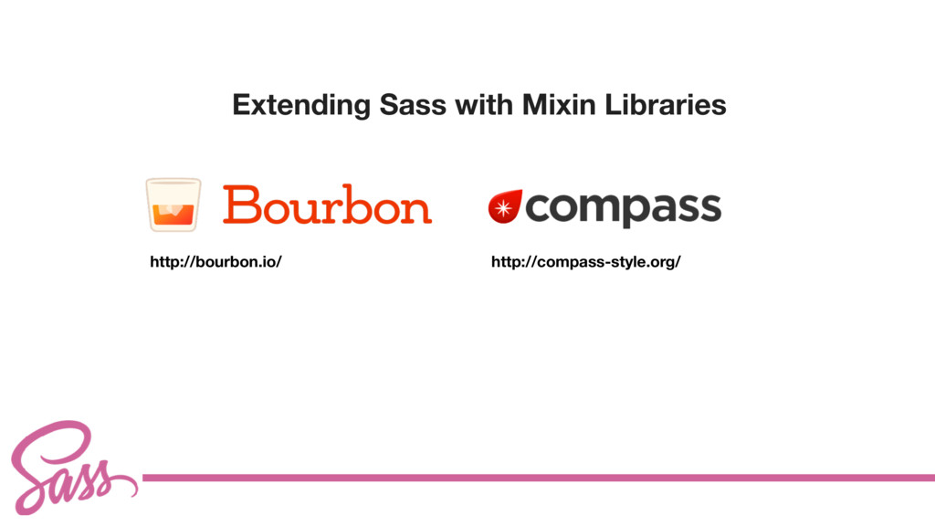 cv Extending Sass with Mixin Libraries http://b...