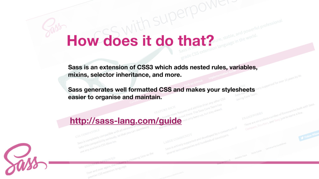 cv Sass is an extension of CSS3 which adds nest...