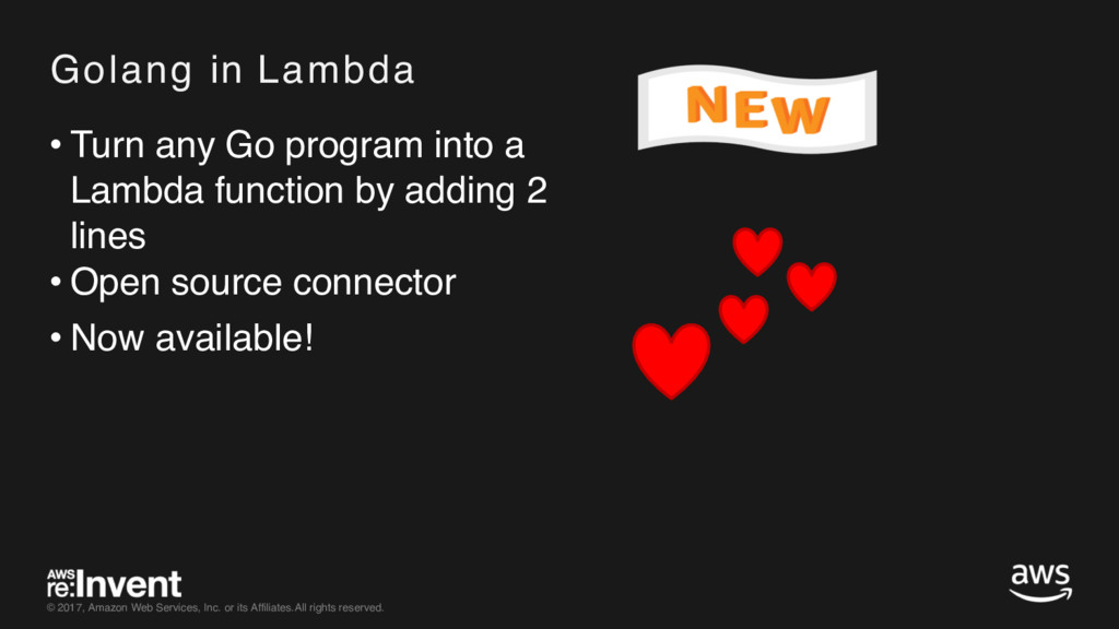 • Turn any Go program into a Lambda function by...