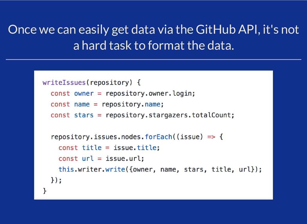 Once we can easily get data via the GitHub API,...