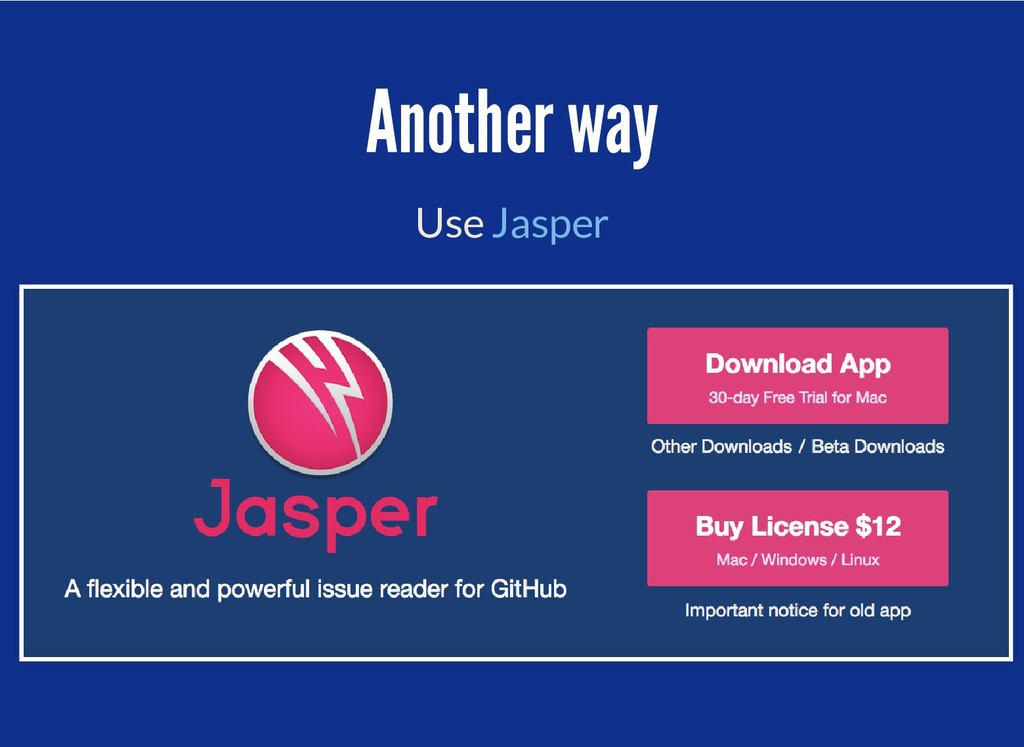 Another way Another way Use Jasper