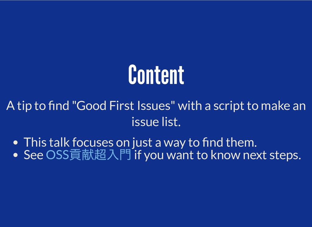 """Content Content A tip to nd """"Good First Issues""""..."""