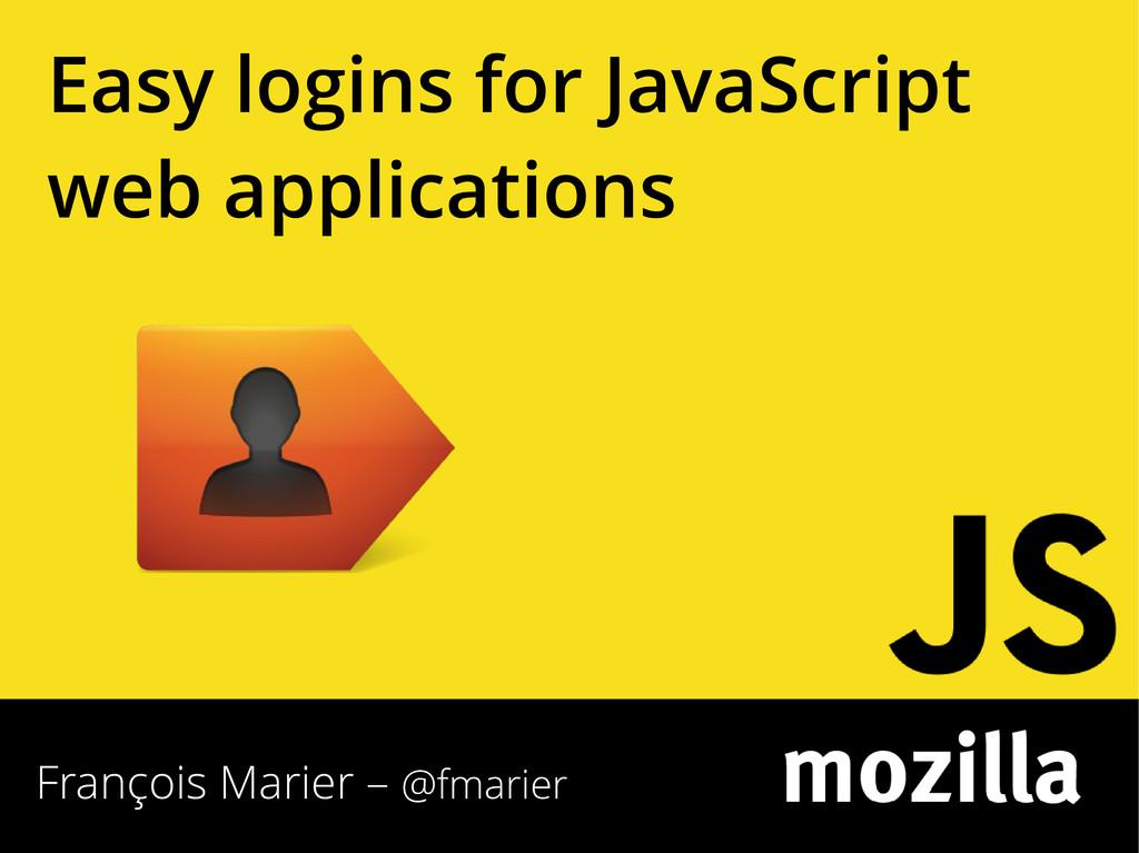 François Marier – @fmarier Easy logins for Java...