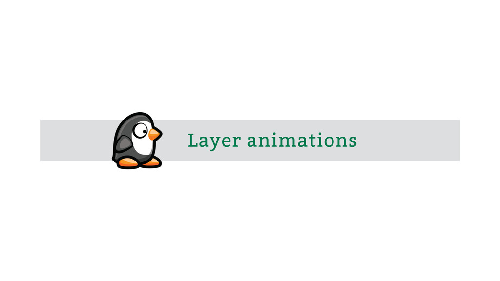 Layer animations