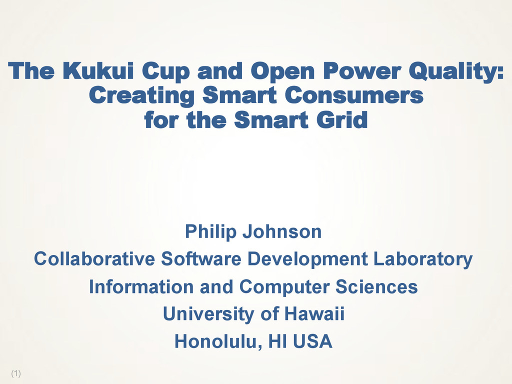 (1) The Kukui Cup and Open Power Quality: Creat...
