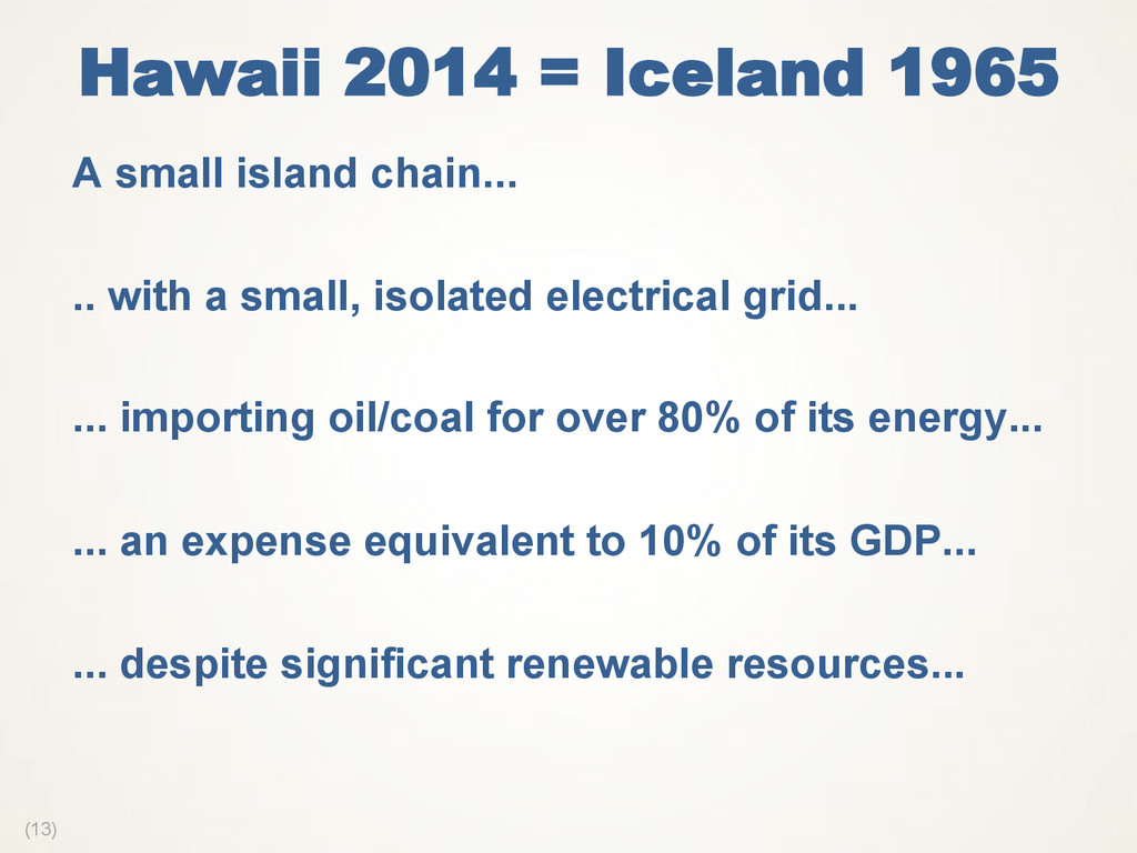 (13) Hawaii 2014 = Iceland 1965  A small island...