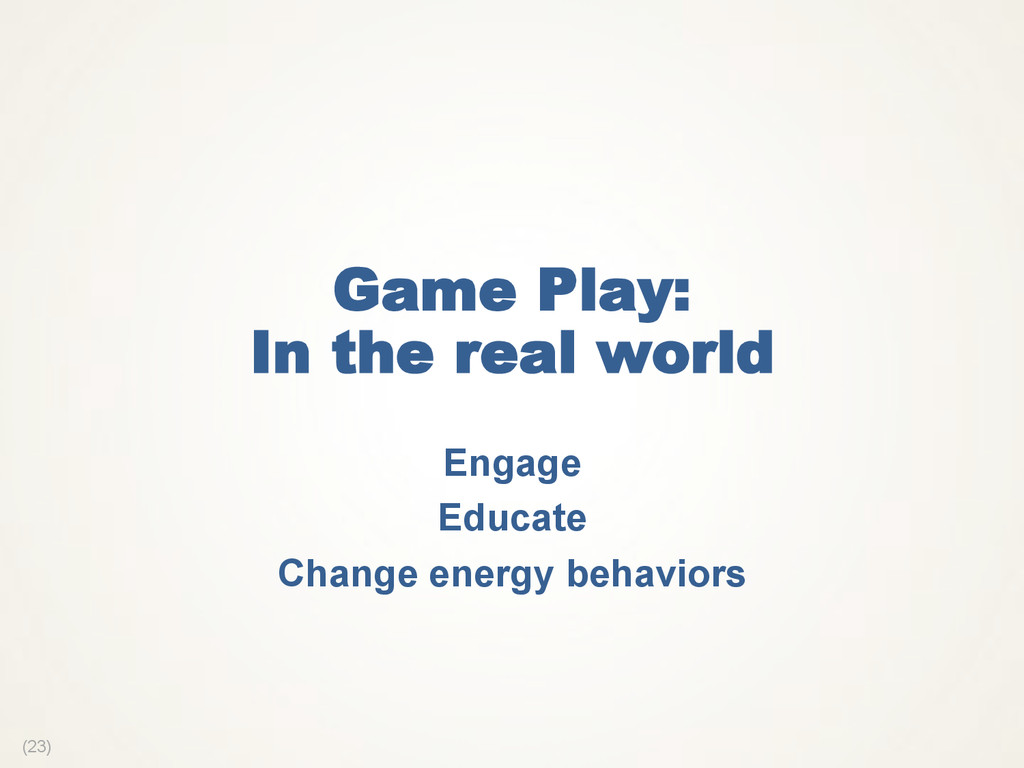 (23) Game Play: In the real world Engage Educat...