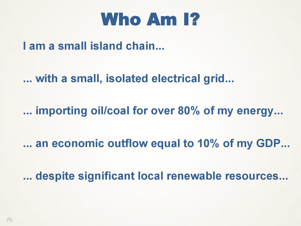 (5) Who Am I?  I am a small island chain...  .....