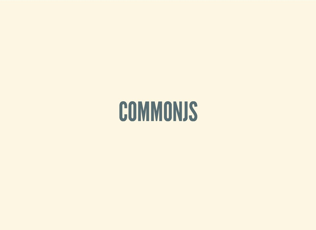 COMMONJS COMMONJS