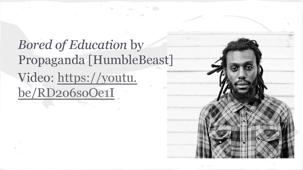Bored of Education by Propaganda [HumbleBeast] ...