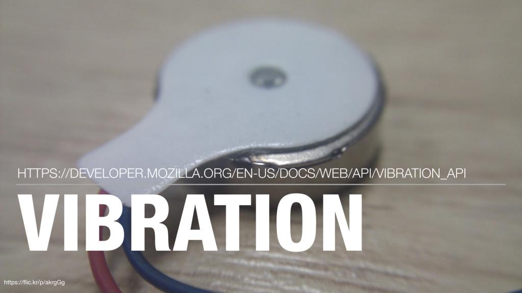 VIBRATION HTTPS://DEVELOPER.MOZILLA.ORG/EN-US/D...