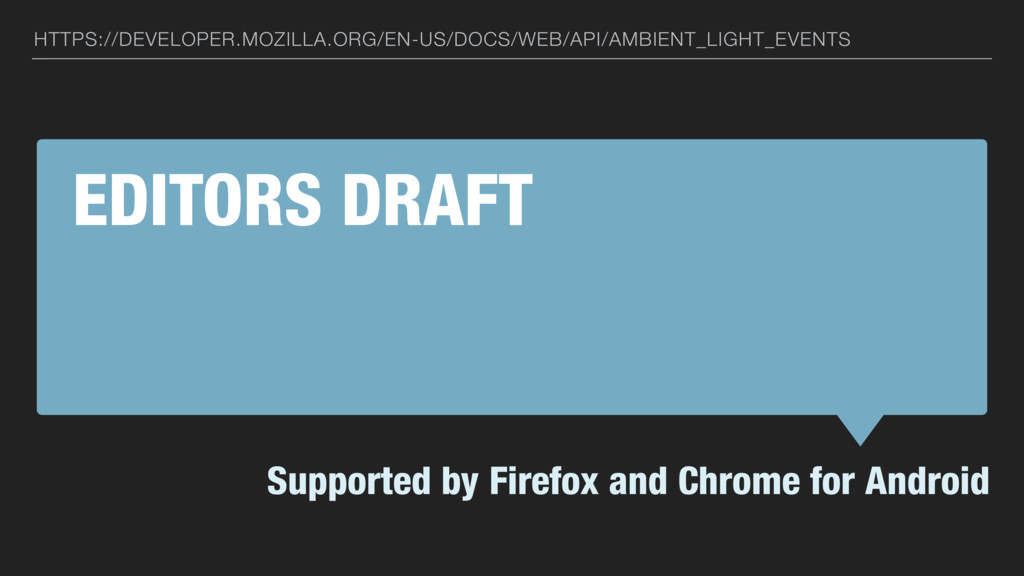 EDITORS DRAFT Supported by Firefox and Chrome f...