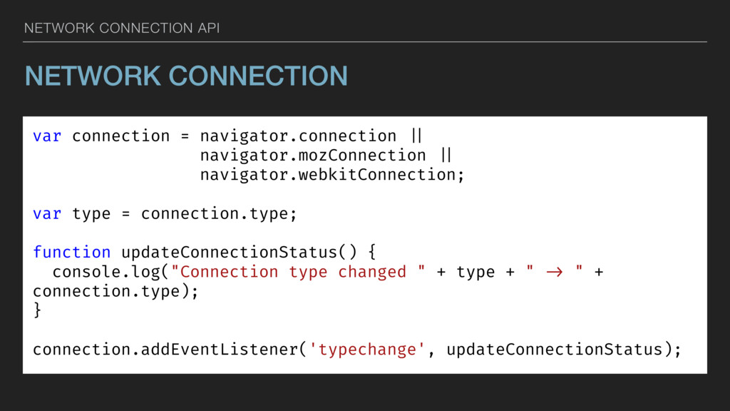 NETWORK CONNECTION API NETWORK CONNECTION var c...