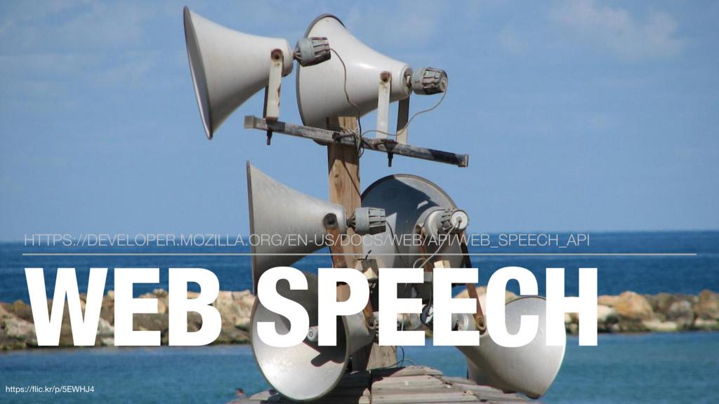 WEB SPEECH HTTPS://DEVELOPER.MOZILLA.ORG/EN-US/...