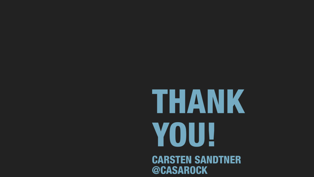 THANK YOU! CARSTEN SANDTNER @CASAROCK