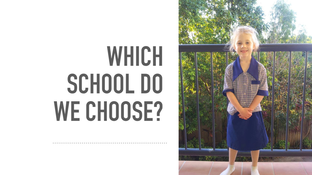 WHICH SCHOOL DO WE CHOOSE? #PESACONF2015 #schoo...