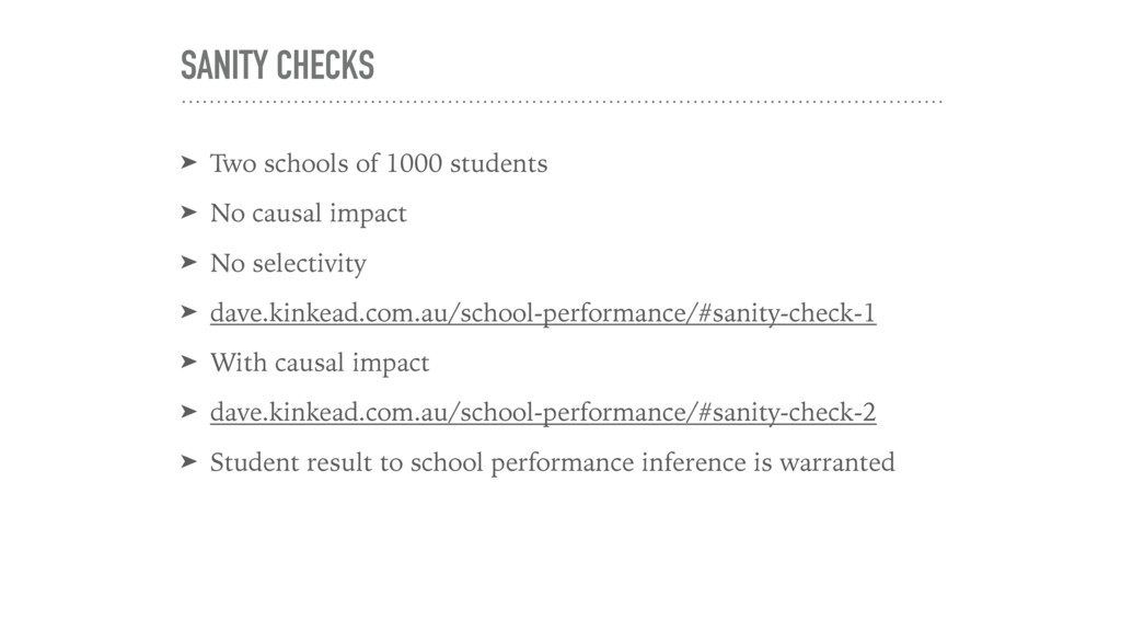 SANITY CHECKS ➤ Two schools of 1000 students ➤ ...
