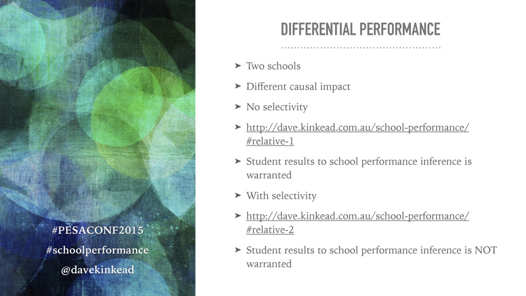 DIFFERENTIAL PERFORMANCE ➤ Two schools ➤ Differe...