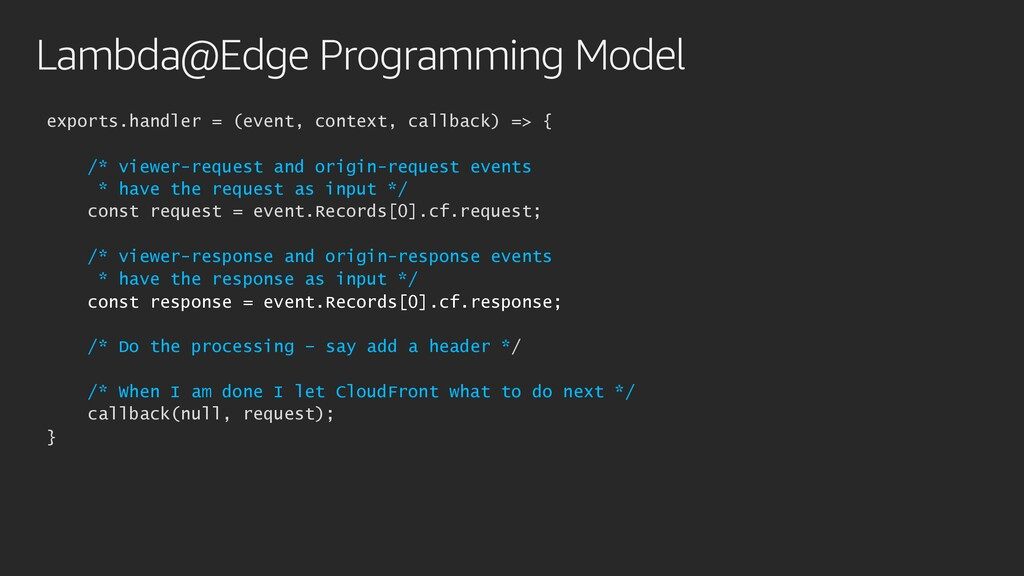 Lambda@Edge Programming Model exports.handler =...