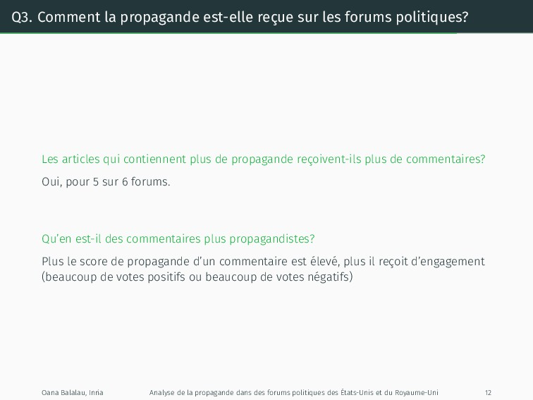 Q3. Comment la propagande est-elle reçue sur le...
