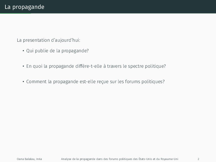 La propagande La presentation d'aujourd'hui: • ...
