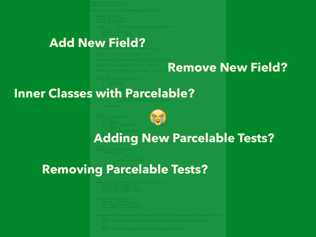 Add New Field? Remove New Field? Inner Classes...