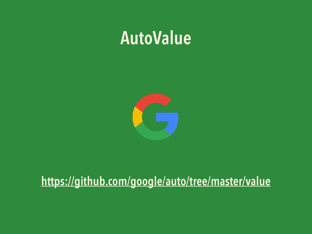 AutoValue https://github.com/google/auto/tree/m...