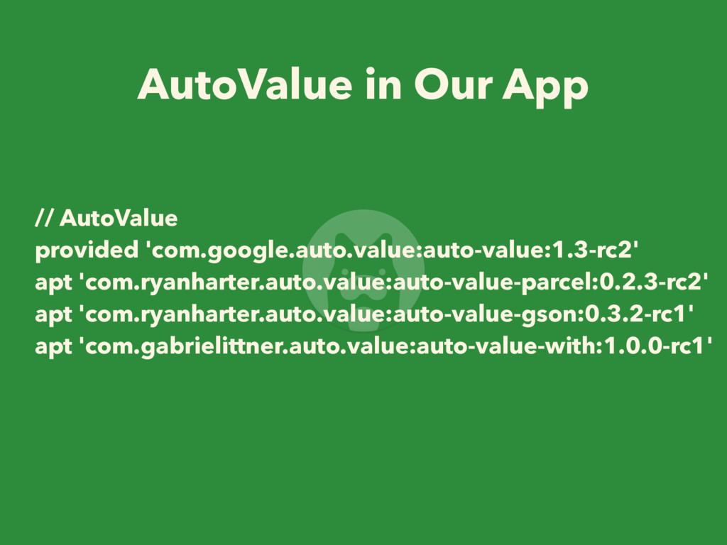 // AutoValue provided 'com.google.auto.value:au...