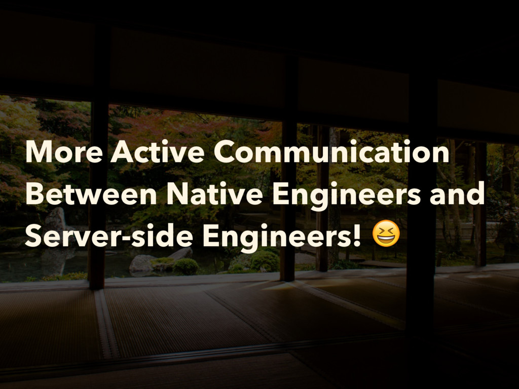 More Active Communication Between Native Engine...