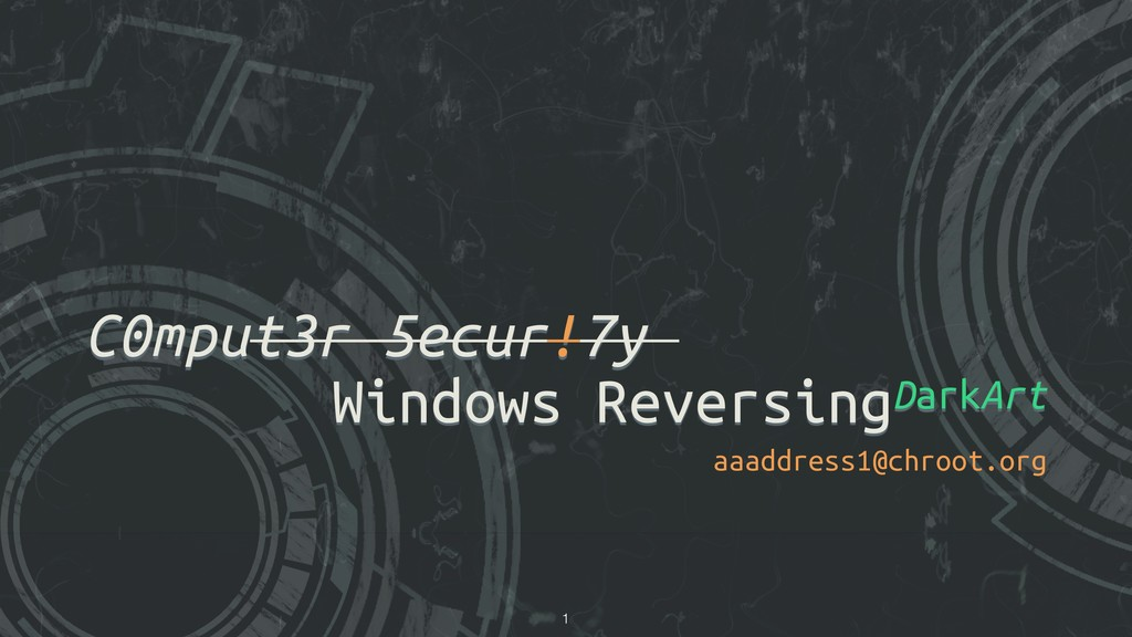 C0mput3r 5ecur!7y Windows ReversingDarkArt aaad...