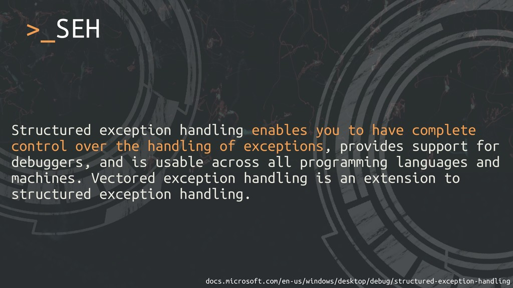 Structured exception handling enables you to ha...