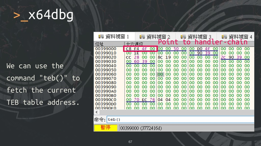 """>_x64dbg !67 We can use the command """"teb()"""" to ..."""