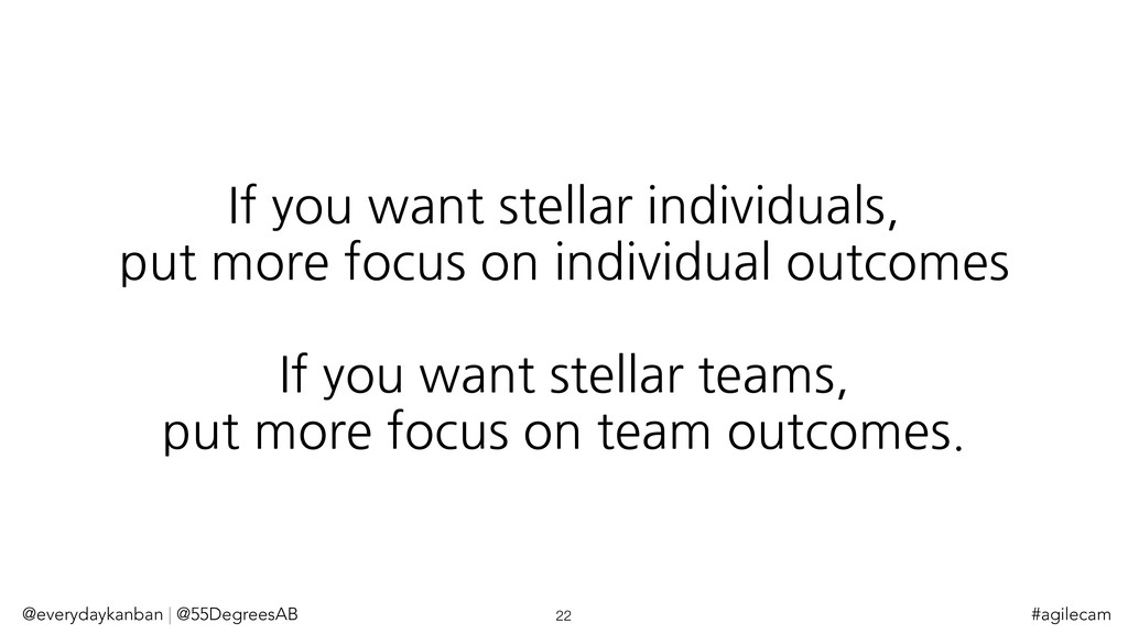 If you want stellar individuals, put more focus...