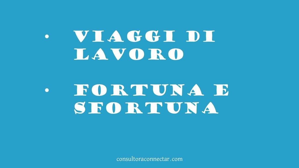 consultoraconnectar.com • VIAGGI DI LAVORO • FO...