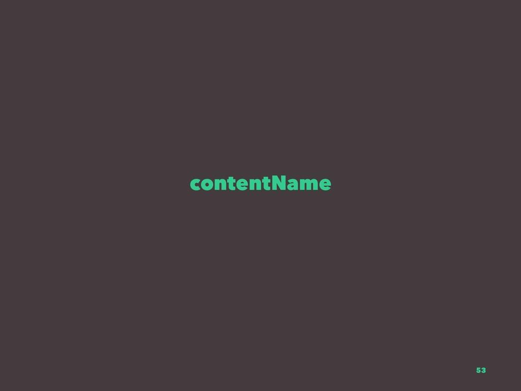 contentName 53