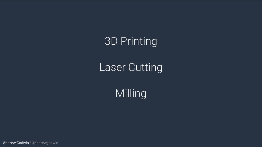 Andrew Godwin / @andrewgodwin 3D Printing Laser...