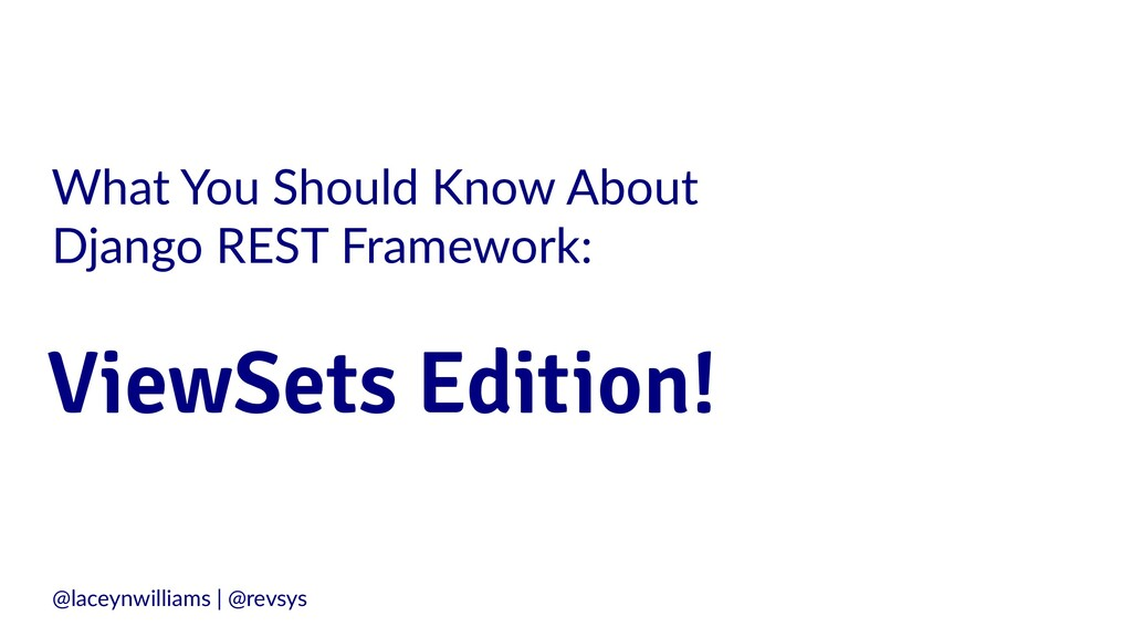 What You Should Know About Django REST Framewor...