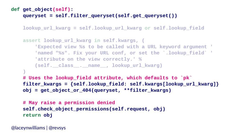 def get_object(self): queryset = self.filter_qu...