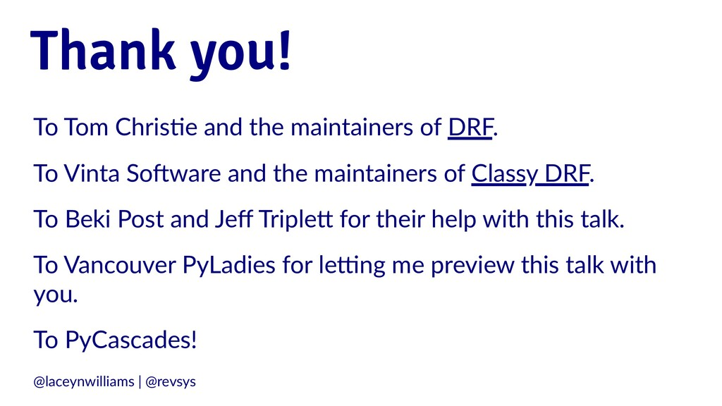 Thank you! To Tom Chris*e and the maintainers o...